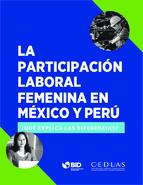 Participación laboral femenina en México y Perú: ¿Qué explica las diferencias?  Thumbnail