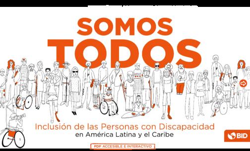 Somos todos: Inclusión de las personas con discapacidad en América Latina y  el Caribe